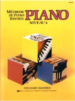 Méthode de Piano Bastien : Piano, Niveau 4 Books | Piano