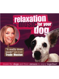 Relaxation Music For Your Dog CDs |