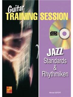 Guitar Training Session: Jazz Standards & Rhythmiken Books and CDs | Guitar