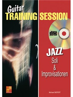 Guitar Training Session: Jazz Soli & Improvisationen Books and CDs | Guitar