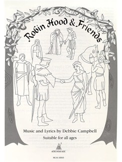 Debbie Campbell: Robin Hood And Friends Pupil's Book Books   Lyrics Only