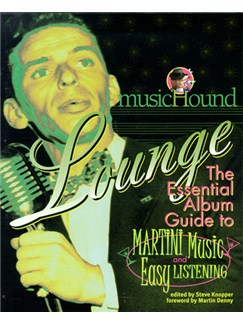 MusicHound Lounge: The Essential Album Guide Books and CDs |