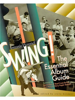 MusicHound Swing: The Essential Album Guide Books and CDs |