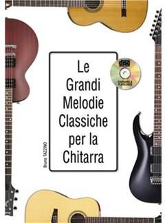 Le Grandi Melodie Classiche Per La Chitarra (Book/CD) Books and CDs | Guitar
