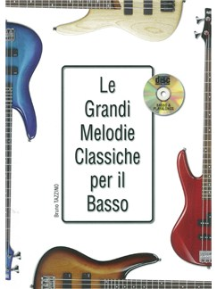 Bruno Tazzino: Le Grandi Melodie Classiche Per Il Basso Books and CDs | Bass Guitar
