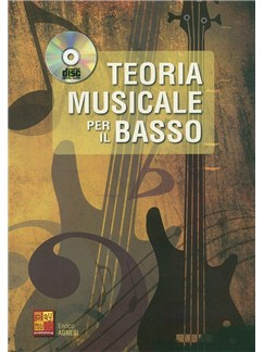 Teoria Musicale Per Il Basso (Book & CD) Books and CDs | Bass Guitar