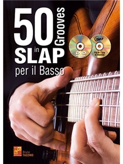 Bruno Tazzino: 50 Grooves In Slap Per Il Basso (Libro/CD/DVD) Books, CDs and DVDs / Videos | Bass Guitar