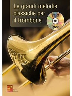Paolo Veiga: Le Grandi Melodie Classiche Per Il Trombone (Libro/CD) Books and CDs | Trombone