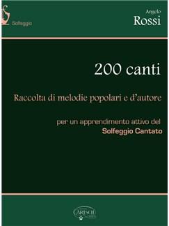 Angelo Rossi: 200 Canti Libro | Voz