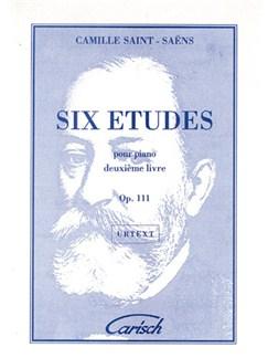 Camille Saint-Saens: 6 Etudes pour Piano, 2me Livre - Op.111 Livre | Piano