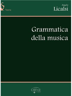 Angelo Licalsi: Grammatica Della Musica Books | All Instruments