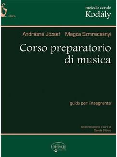 Metodo Corale Kodály: Corso Preparatorio di Musica, Guida per l'Insegnante Books | Choral