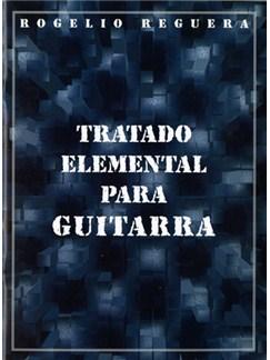 Tratado Elemental para Guitarra Libro | Guitar