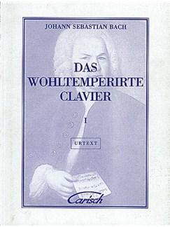 Johann Sebastian Bach: Das Wohltemperirte Clavier, Volume I Livre | Piano