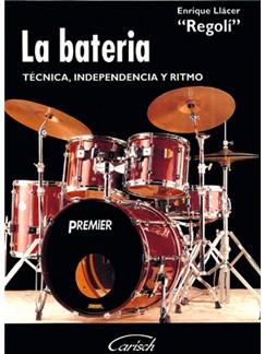 La Batería. Técnica, Independencia y Ritmo Books | Drums