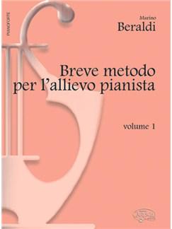 Breve Metodo per l'allievo Pianista, Volume 1 Books | Piano