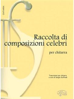 Raccolta di Composizioni Celebri Books | Guitar