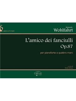 H. Wohlfahrt: L'Amico dei Fanciulli Op.87, per Pianoforte a 4 Mani Books | Piano Duet