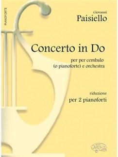 Giovanni Paisiello: Concerto in Do, per Cembalo o Pianoforte e Orchestra (Riduzione per 2 Pianoforti) Books | Piano Duet