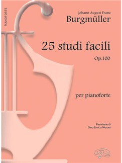 Johann August Franz Burgmüller: 25 Studi Facili (op.100), per Pianoforte Books | Piano