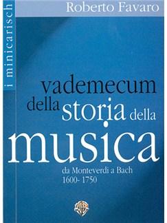 Vademecum Della Storia Della Musica, Da Monteverdi A Bach 1600-1750 Libro | Todos Instrumentos