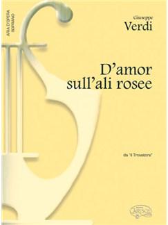 Giuseppe Verdi: D'amor sull'ali rosee, da Il Trovatore (Soprano) Books | Piano & Vocal