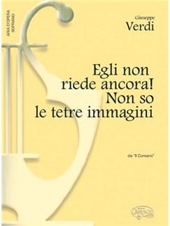 Giuseppe Verdi: Egli Non Riede Ancora! Non So Le Tetre Immagin, Da Il Corsaro (Soprano) Books | Piano & Vocal