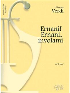 Giuseppe Verdi: Ernani! Ernani! involami, da Ermani (Soprano) Books | Piano & Vocal
