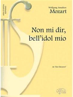 Wolfgang Amadeus Mozart: Non mi dir, bell'idol mio, da Don Giovanni (Soprano) Books   Piano & Vocal