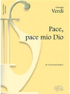 Giuseppe Verdi: Pace, pace mio Dio, da La Forza del Destino (Soprano) Books | Piano & Vocal
