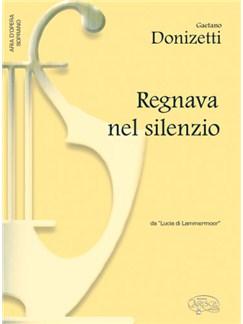 Gaetano Donizetti: Regnava nel silenzio, da Lucia di Lammermoor (Soprano) Books   Piano & Vocal
