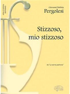 Giovanni Battista Pergolesi: Stizzozo, Mio stizzoso, Da La Serva Padrona (Soprano) Books | Piano & Vocal