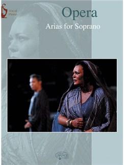 Opera: Arias for Soprano Livre   Chant et Piano