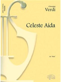 Giuseppe Verdi: Celeste Aida, da Aida (Tenore) Books   Piano & Vocal
