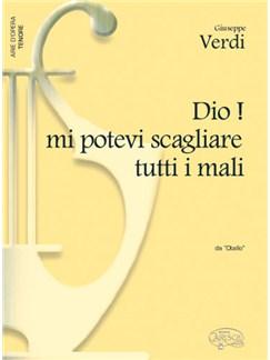 Giuseppe Verdi: Dio! mi potevi scagliare tutti i mali, da Otello (Tenore) Books | Piano & Vocal