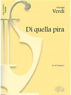 Giuseppe Verdi: Di quella pira, da Il Trovatore (Tenore) Books | Piano & Vocal