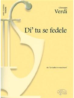 Giuseppe Verdi: Di' tu se fedele, da Un Ballo in Maschera (Tenore) Books | Piano & Vocal