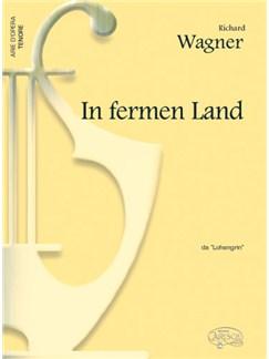 Richard Wagner: In Fermen Land, da Lohengrin (Tenore) Books | Piano & Vocal