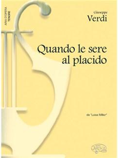 Giuseppe Verdi: Quando le sere al placido, da Luisa Miller (Tenore) Libro | Piano y Voz