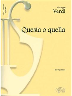 Giuseppe Verdi: Questa o quella, da Rigoletto (Tenore) Books | Piano & Vocal