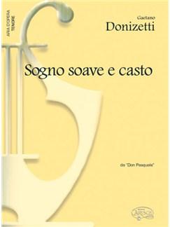 Gaetano Donizetti: Sogno Soave e Casto, da Don Pasquale (Tenore) Books | Piano & Vocal