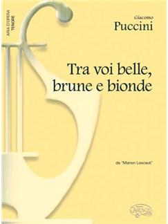 Giacomo Puccini: Tra voi, belle, brune e bionde, da Manon Lescaut (Tenore) Books | Piano & Vocal