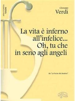 Giuseppe Verdi: La Vita è inferno all'infelice... Oh, tu che in seno agli angeli, da La Forza del Destino (Tenore) Libro | Piano y Voz