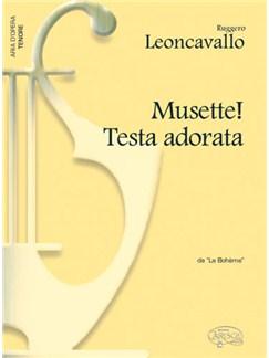 Ruggero Leoncavallo: Musette! Testa adorata, da La Bohème (Tenore) Libro | Piano y Voz