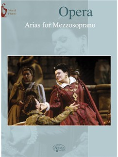 Opera: Arias for Mezzosoprano Books | Piano & Vocal