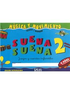 Suena Suena 2, Juegos Y Cuentos Infantiles, Para 6 Años (Formación Básica - Guía Didáctica Del Profe CD y Libro | Todos Instrumentos