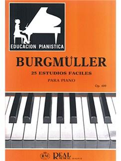 Johann August Franz Burgmüller: 25 Estudios Fáciles  para Piano, Op.100 Books | Piano