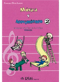 Música y Movimiento, 2: Lenguaje Musical y Canciones Infantiles (Para 6 y 7 Años) Libro | All Instruments