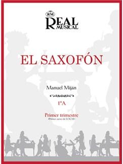 El Saxofón, Volumen 1A (1er Trimestre) Books | Saxophone