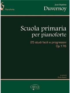 Jean Baptiste Duvernoy: Scuola Primaria, 25 Studi Facili e Progressivi (op.176) Books | Piano